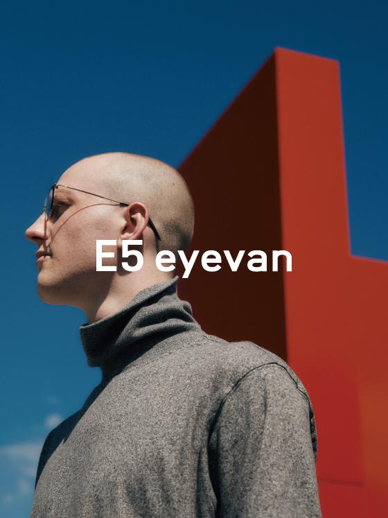 E5 eyevan